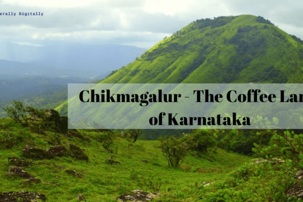 Chikmagalur - The Coffee Land of Karnataka