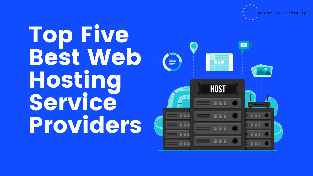Top Five Best Web Hosting Service Providers